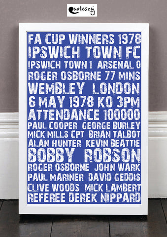 IPSWICH TOWN FC 1978 FA CUP WINNERS (white frame)