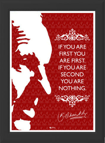 BILL SHANKLY IF YOU ARE FIRST QUOTE! (black frame)