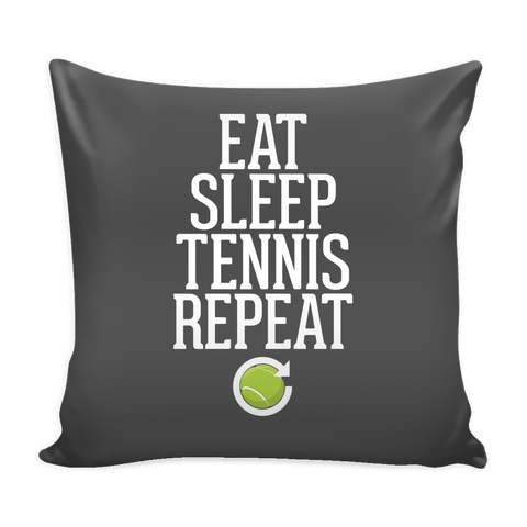 Eat Sleep Tennis Repeat Pillow Cover