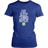 Eat Sleep Tennis Repeat Shirt (Ladies)
