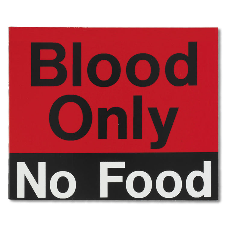 Blood Only No Food Magnet