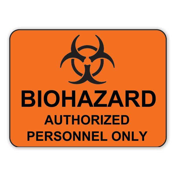 Biohazard Authorized Personnel Only - Orange