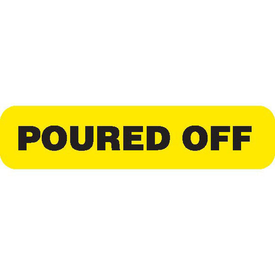 "Urine Collection Label - ""POURED OFF"""