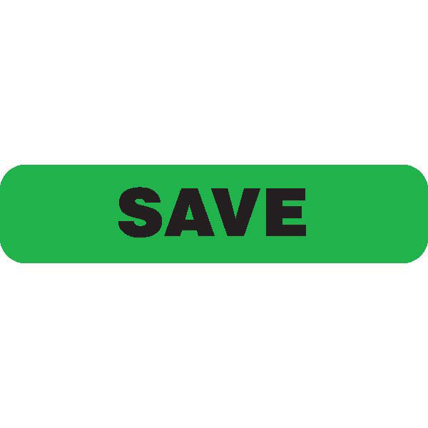 """SAVE"" Green Medical Label"