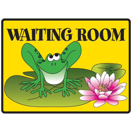 Waiting Room Sign -