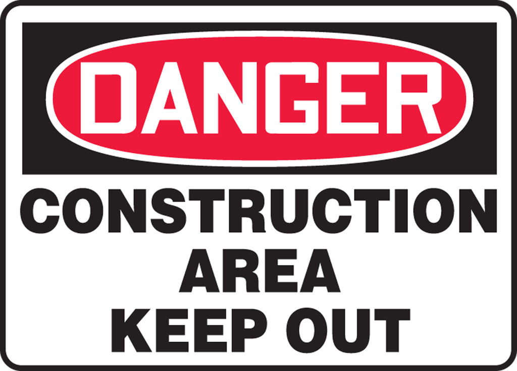 "Safety Sign - DANGER CONSTRUCTION AREA KEEP OUT - 7"" x 10"""