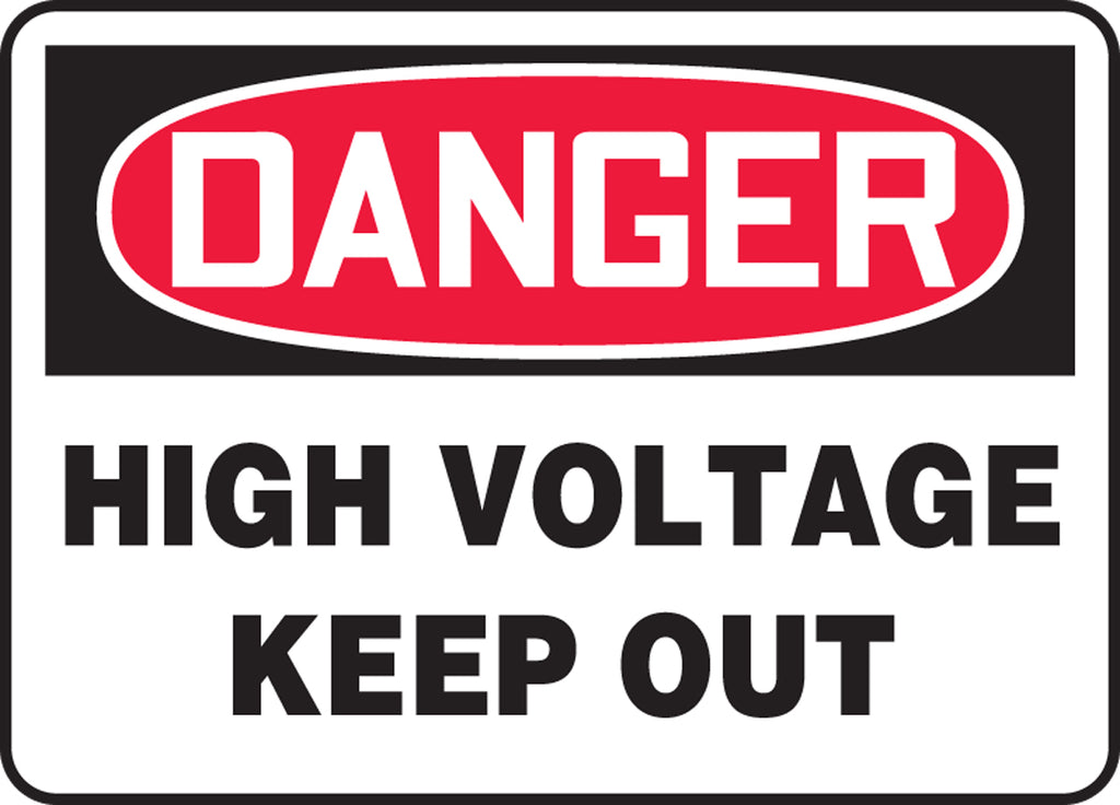 "Safety Sign - DANGER HIGH VOLTAGE KEEP OUT - 10"" x 14"""