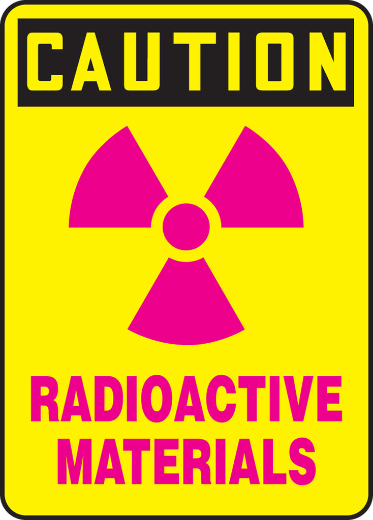 "Safety Sign - CAUTION RADIOACTIVE MATERIALS - 10"" x 7"""