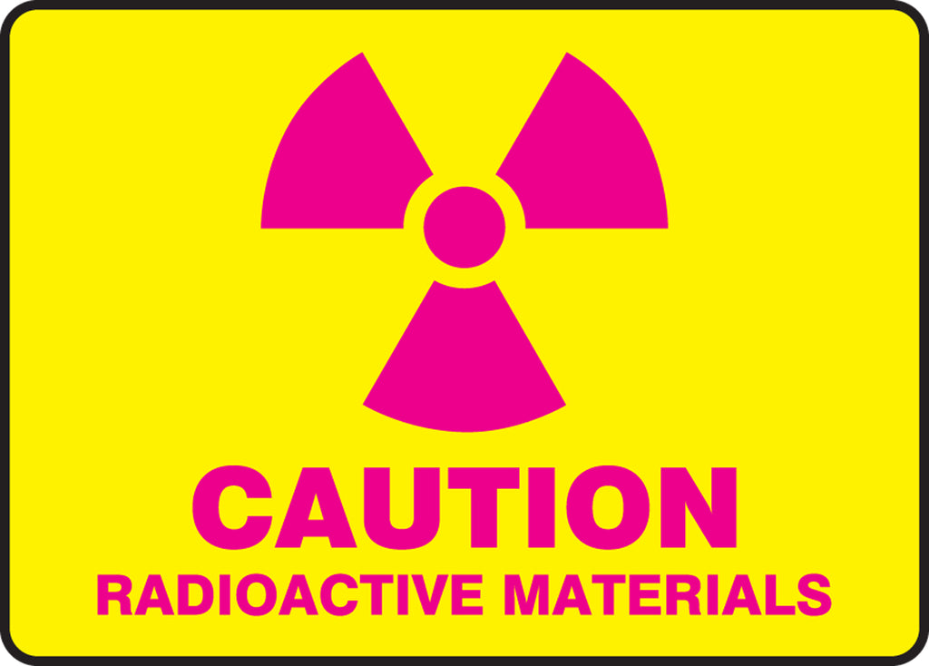 "Safety Sign - CAUTION RADIOACTIVE MATERIALS - 7"" x 10"""