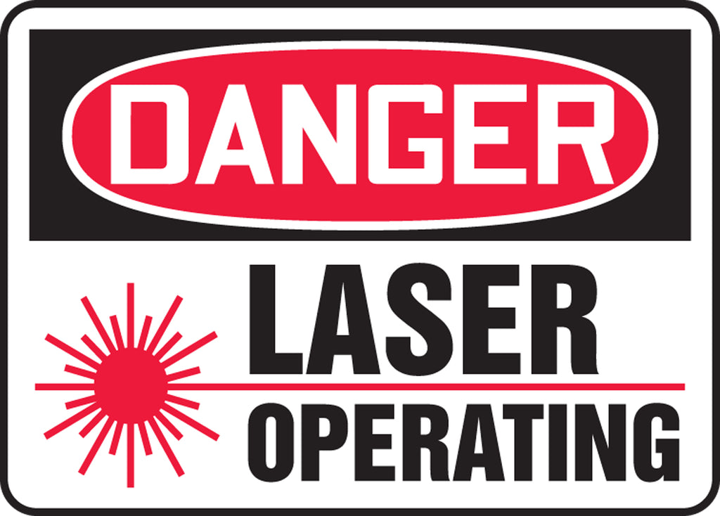 "Safety Sign - DANGER LASER OPERATING - 10"" x 14"""
