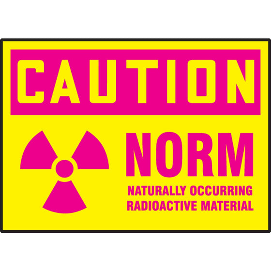 "Safety Label - CAUTION NORM NATURALLY OCCURRING RADIOACTIVE MATERIAL - 3.5"" x 5"""