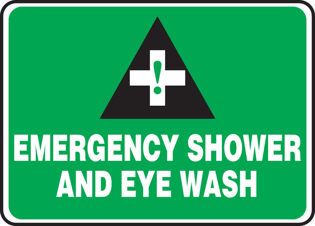 "Safety Sign - EMERGENCY SHOWER AND EYE WASH - 10"" x 14"""