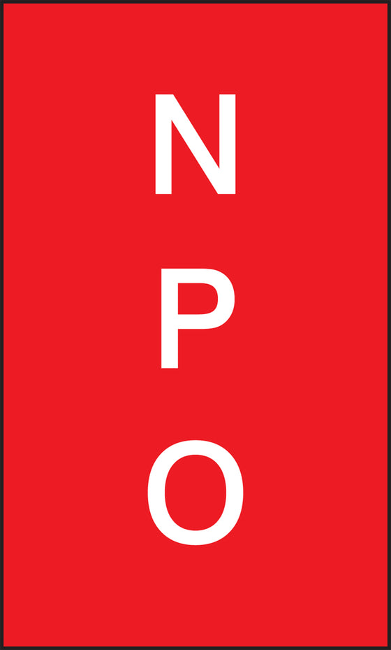 "Patient Care Safety Signs - NPO - 5"" x 3"""