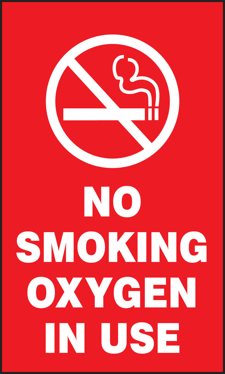 "Patient Care Safety Signs - NO SMOKING OXYGEN IN USE - 5"" x 3"""