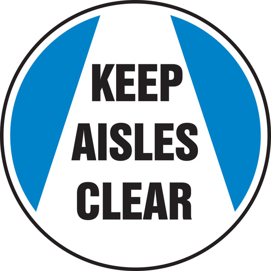 Slip-Gard™ Floor Sign - Keep Aisles Clear - Round 8""
