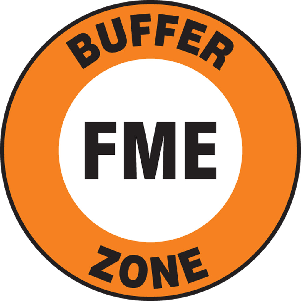 Slip-Gard™ Floor Sign - Buffer Zone FME - Round 17""