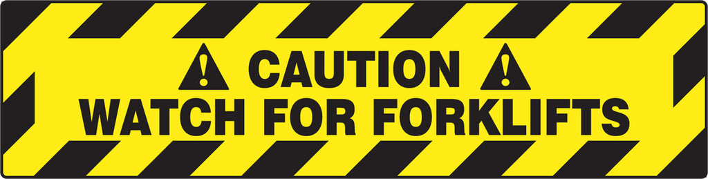 "Slip-Gard™ Floor Sign - Caution Watch For Forklifts - 6"" x 24"""