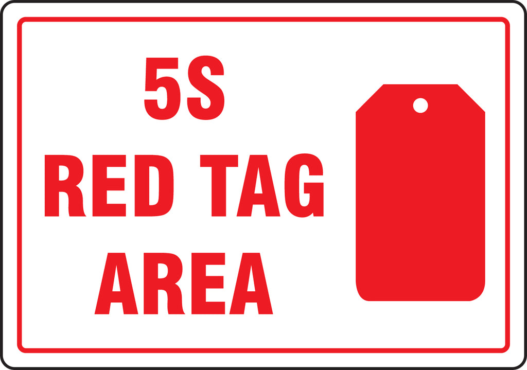 "Red Tag Area Sign - 5S Red Tag Area with Graphic - 10"" x 14"""