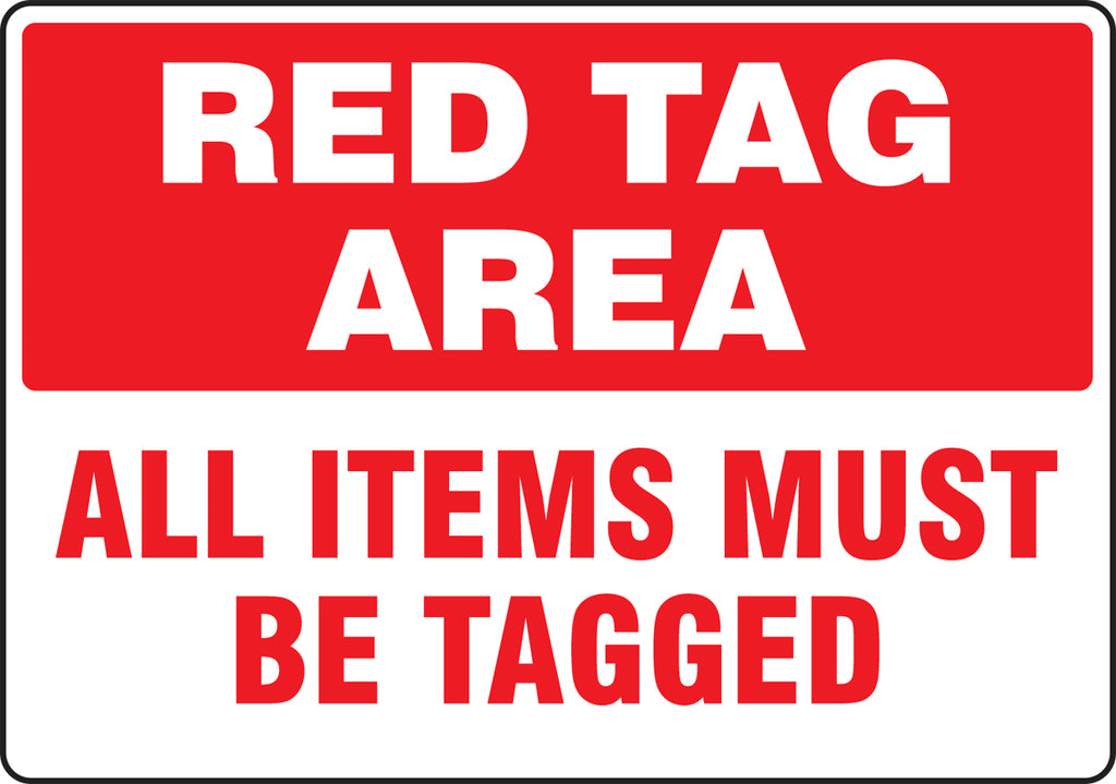 "Red Tag Area Sign - All Items Must Be Tagged - 14"" x 20"""