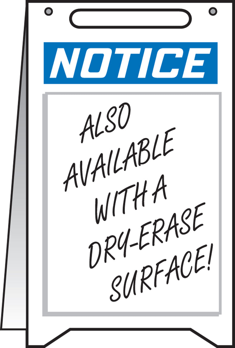 Fold-Ups® Floor Sign - NOTICE (WITH DRY ERASE AREA) -