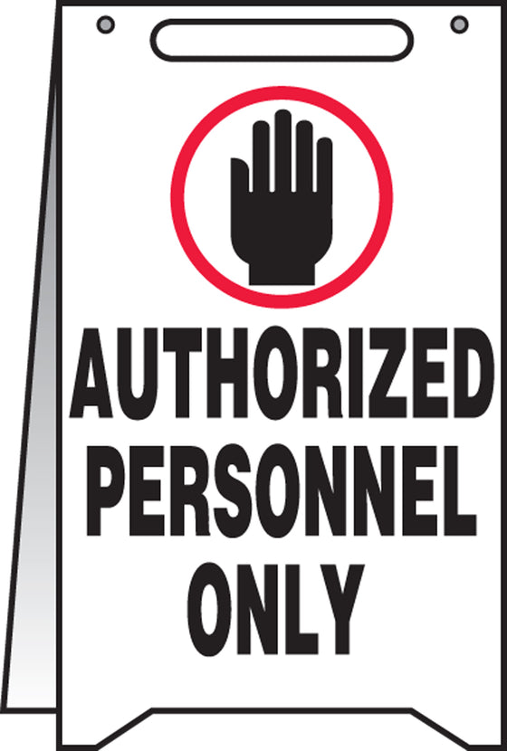 Fold-Ups® Floor Sign - AUTHORIZED PERSONNEL ONLY -