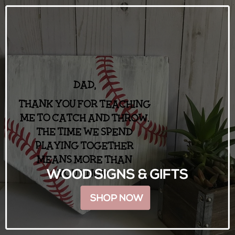 Wood Signs and Gifts - Father's Day