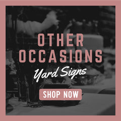Other Occasion Yard Signs