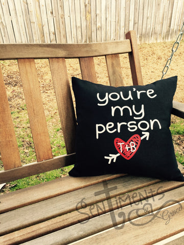 You're my person pillow - Valentine