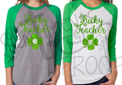 96010217e674 Lucky Teacher Shirt - St. Patrick's Day – Sentiments of Grace, LLC