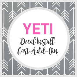YETI Decal Install - $2 Cart Add-On