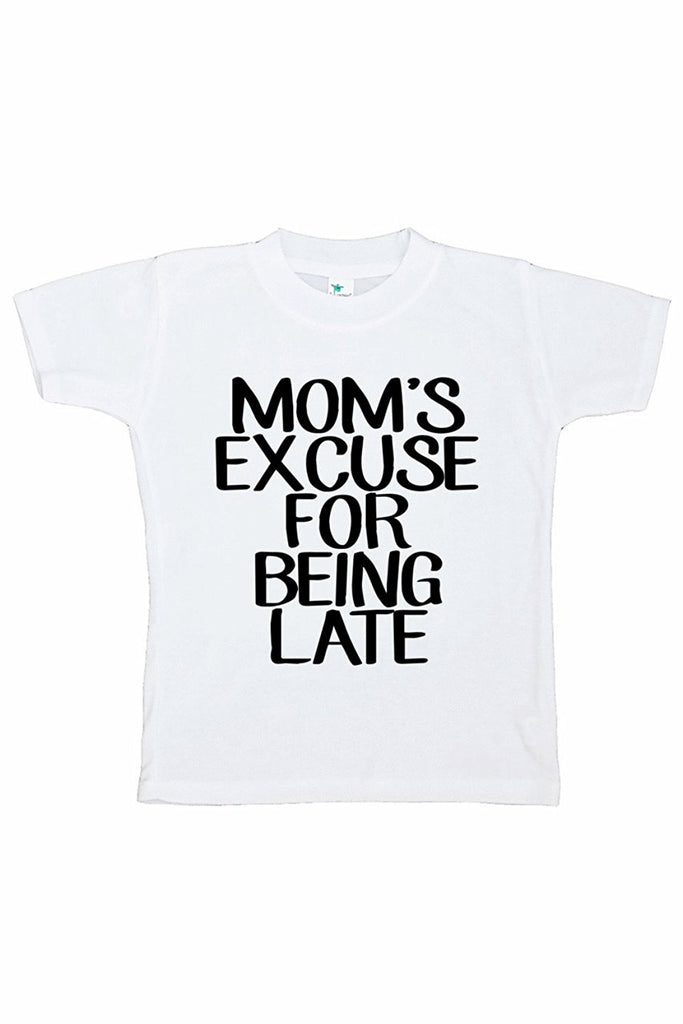 7 ate 9 Apparel Funny Kids Mom's Excuse T-shirt