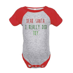 7 ate 9 Apparel Baby's Dear Santa I Did Try Christmas Onepiece Red