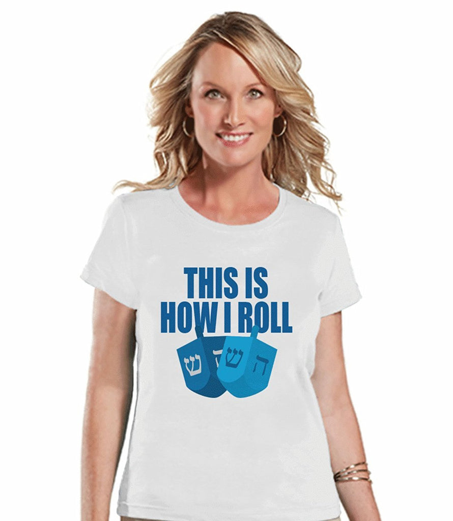 This Is How We Roll - Women's Hanukkah White T-shirt