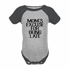 7 ate 9 Apparel Funny Kids Mom's Excuse Baseball Onepiece Grey