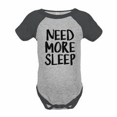 7 ate 9 Apparel Funny Kids Need More Sleep Baseball Onepiece Grey