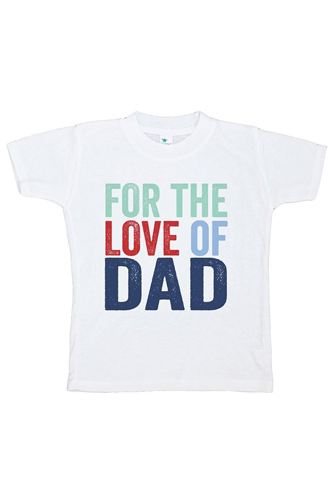 7 ate 9 Apparel Boy's For The Love of Dad T-shirt