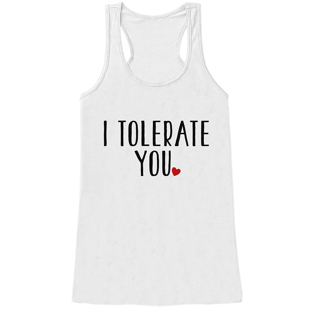 7 ate 9 Apparel Womens I Tolerate You Funny Valentine's Day Tank Top