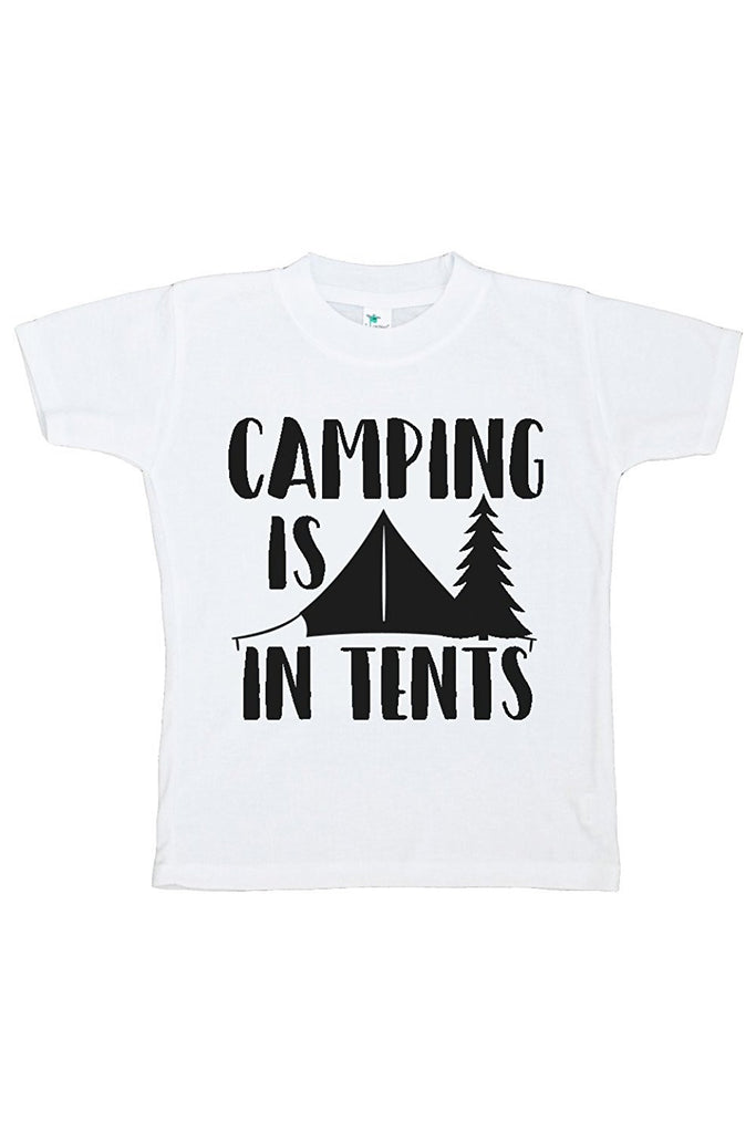 7 ate 9 Apparel Kids Camping Is In Tents Outdoors T-shirt