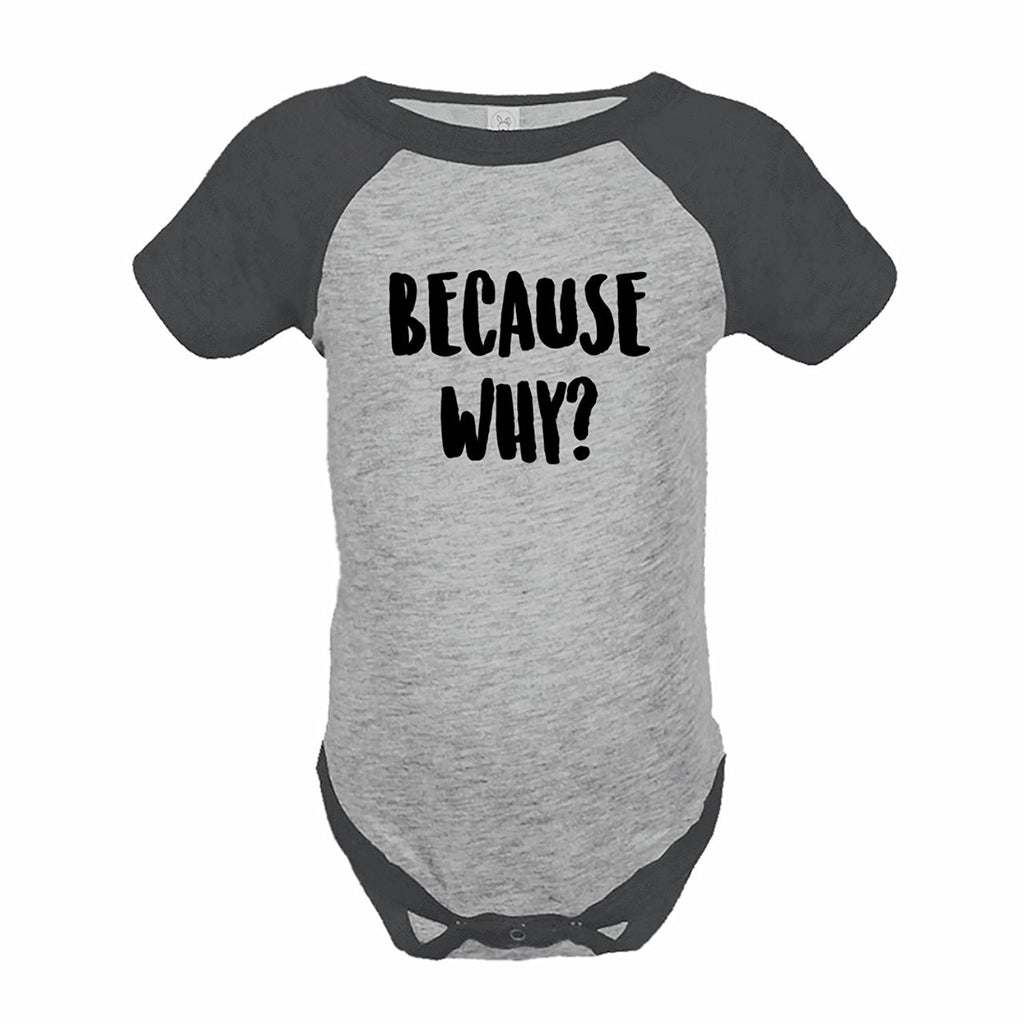 7 ate 9 Apparel Funny Kids Because Why Baseball Onepiece Grey