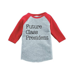 7 ate 9 Apparel Kids Future Class President School Raglan Tee