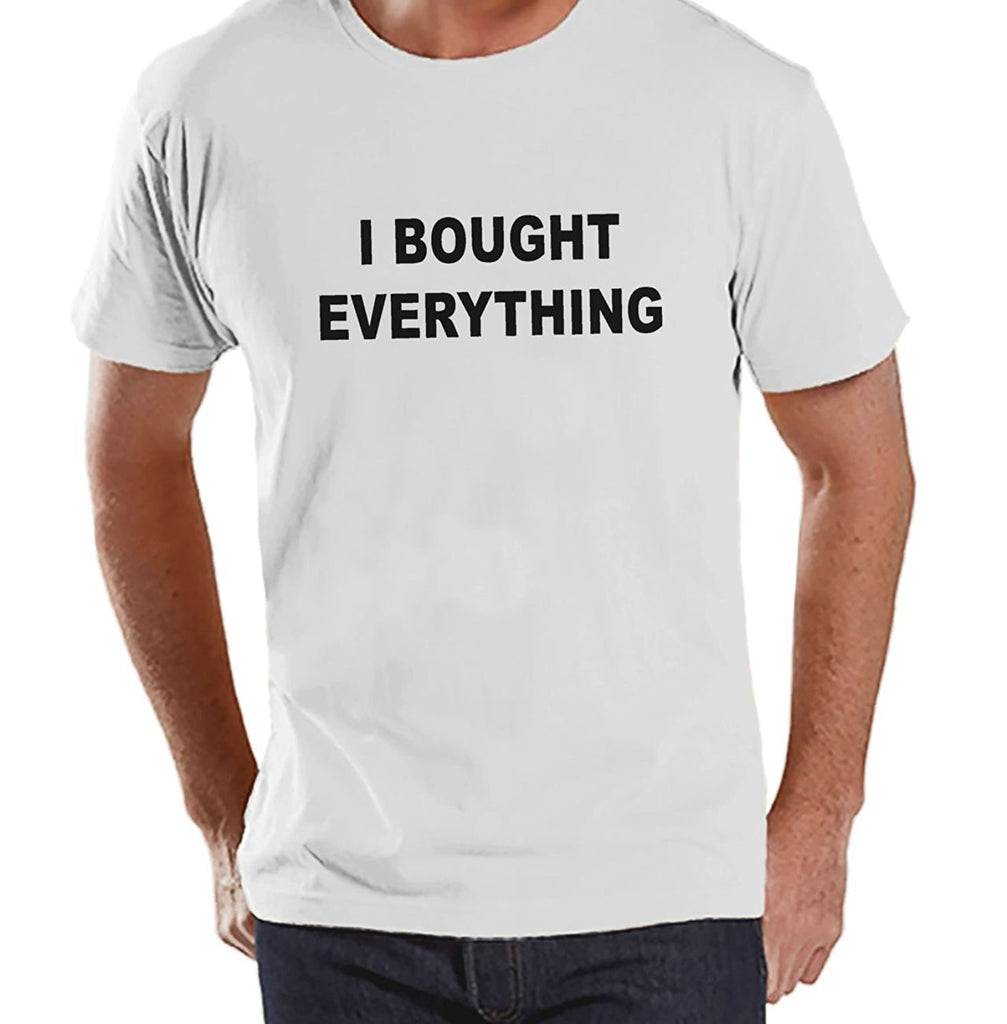 7 ate 9 Apparel Men's I Bought Everything Black Friday T-Shirt