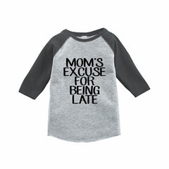 7 ate 9 Apparel Funny Kids Mom's Excuse Baseball Tee Grey