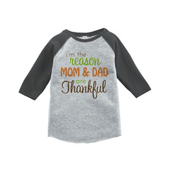 7 ate 9 Apparel Baby's I'm The Reason Mom and Dad Are Thankful Grey Raglan