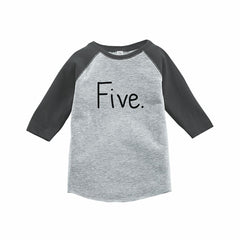 7 ate 9 Apparel Kids Five Birthday Grey Raglan Tee