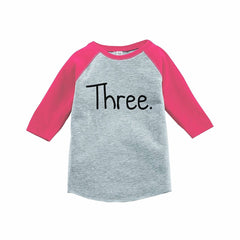 7 ate 9 Apparel Girl's Three Birthday Pink Raglan Tee
