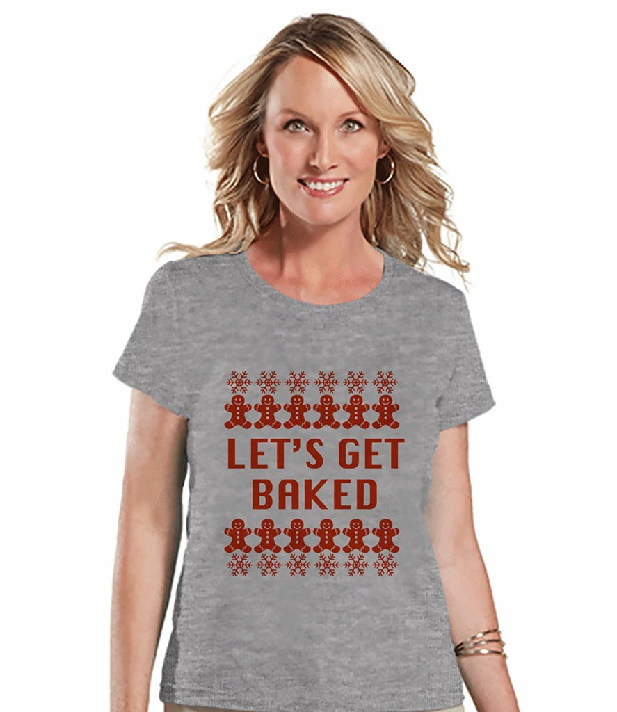 Let's Get Baked - Women's Grey Christmas T-shirt