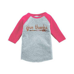 7 ate 9 Apparel Baby's Give Thanks Thanksgiving Pink Raglan