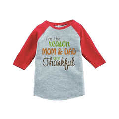 7 ate 9 Apparel Baby's I'm The Reason Mom and Dad Are Thankful Red Raglan