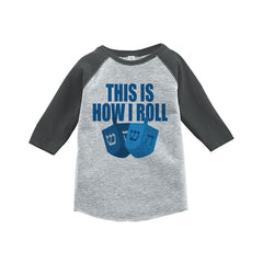 7 ate 9 Apparel Baby's How I Roll Funny Hanukkah Raglan Grey