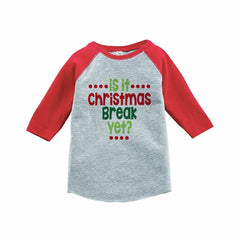 7 ate 9 Apparel Kids Is it Christmas break yet? Red Raglan Tee